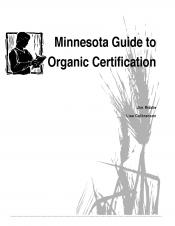 Minnesota Guide to Organic Certification cover image
